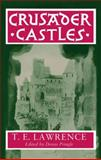 Crusader Castles, Lawrence, T. E., 019822964X