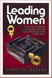 Leading Women, Carol E. Becker and Norman Shawchuck, 0687459648