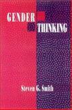 Gender Thinking, Smith, Steven G., 0877229643