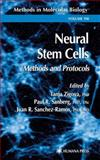 Neural Stem Cells : Methods and Protocols, , 0896039641