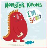 Monster Knows I'M Sorry, Connie Colwell Miller, 1479529648