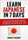 Learn Japanese in 7 Days!, Dagny Taggart, 1500209643