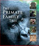 The Primate Family Tree, Ian Redmond and Jane Goodall, 1554079640