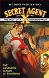 Secret Agent X : the Assassins League, Brant House, 1557429642