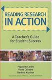 Reading Research in Action : A Teacher's Guide for Student Success, McCardle, Peggy D. and Chhabra, Vinita, 1557669643