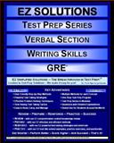 EZ Solutions: Test Prep Series: Verbal Section: Writing Skills, Punit Raja SuryaChandra and EZ Solutions, 1605629642