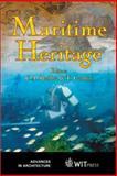 Maritime Heritage, C. A. Brebbia, T. Gambin, 185312964X