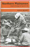 Northern Plainsmen : Adaptive Strategy and Agrarian Life, Bennett, John W., 0202309649