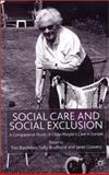 Social Care and Social Exclusion : A Comparative Study of Older People's Care in Europe, , 0333919645