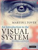 An Introduction to the Visual System, Tovie, Martin, 0521709644