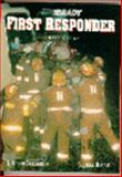 First Responder, Bergeron, J. David and Bizjak, Gloria J., 0835949648