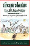Africa Par Adventure, Peter Ward, 1403349649