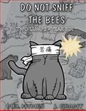 Do Not Sniff the Bees: Two Lumps Year Six, Mel Hynes, 1493519646