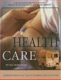 Health Care, Hal Marcovitz, 1590849647