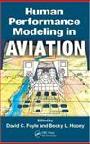 Human Performance Modeling in Aviation, , 0805859640