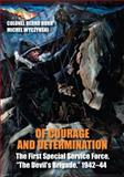 Of Courage and Determination, Bernd Horn and Michel Wyczynski, 1459709640