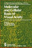 Molecular and Cellular Basis of Visual Acuity, , 0387909648