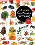 Modern Food Service Purchasing : Business Essentials to Procurement, Garlough, Robert B. and Suas, Michel, 1418039640