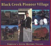 Black Creek Pioneer Village, Nick Mika and Helma Mika, 1896219640