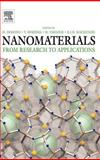 Nanomaterials : From Research to Applications, , 0080449646