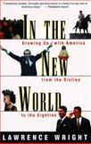 In the New World, Lawrence Wright, 0394759648