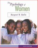 The Psychology of Women, Matlin, Margaret W., 0534579647
