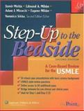 Bedside : A Case-Based Review for the USMLE, Mehta, Samir and Milder, Edmund A., 0781779642