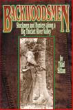 Backwoodsmen : Stockmen and Hunters along a Big Thicket River Valley, Sitton, Thad, 0806139641