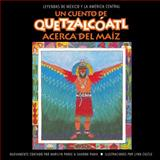 A Quetzalcoatl Tale of Corn, Marilyn Parke and Sharon Panik, 0866539646