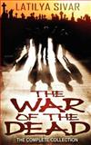 The War of the Dead, Latilya Sivar, 1478289643