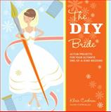 The DIY Bride, Khris Cochran, 1561589640