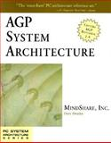 AGP System Architecture, MindShare, Inc. Staff and Dzatko, Dave, 0201379643