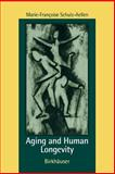 Aging and Human Longevity, Schulz-Aellen, Marie-Francoise, 0817639640