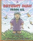 A Patient Man from Uz, Kyle Butt, 093285964X