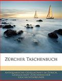 Zürcher Taschenbuch, Ges Antiquarische Gesellschaft in Zrich, 1144549647