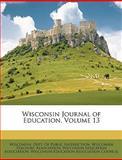 Wisconsin Journal of Education, De Wisconsin Dept of Public Instruction, 1147379645