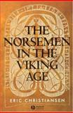 The Norsemen in the Viking Age, Christiansen, Eric, 1405149647