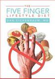 The Five Finger Lifestyle Diet, Dan Eichenbaum, 1465309640