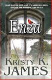 Enza, Kristy James, 147018964X