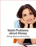 Math Problems about Money, Philip Martin McCaulay, 1499209649