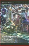 Imagining Communities in Thailand : Ethnographic Approaches, , 974133964X