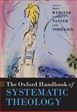 The Oxford Handbook of Systematic Theology, , 0199569649