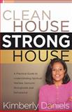 Clean House, Strong House, Kimberly Daniels, 0884199649