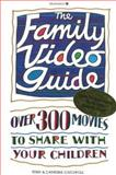 The Family Video Guide, Terry Catchpole and Catherine Catchpole, 0913589640