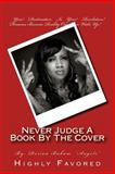Never Judge a Book by the Cover, Dorian Baham, 1495929647
