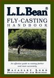 L. L. Bean Fly-Casting Handbook, Macauley Lord, 1558219641