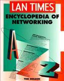 LAN Times Encyclopedia of Networking, Sheldon, Thomas, 0078819652