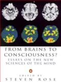 From Brains to Consciousness?, Rose, 0140259651
