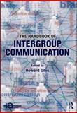 The Handbook of Intergroup Communication, , 0415889650
