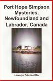Port Hope Simpson Mysteries, Newfoundland and Labrador, Canada, Llewelyn Pritchard, 1468019651
